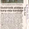 ELEKTRONİK ATIKLARA KARŞI EKİP KURDULAR.