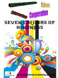 SEVEN COLOURS OF KINDNESS- An inernational etwinning project