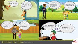 Çocuklara, kendilerini kötü niyetli kişilere karşı korumaları konusunda bilgi verilir.