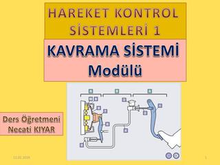 Kavrama (Debriyaj) Sistemi Modülü-Necati KIYAR