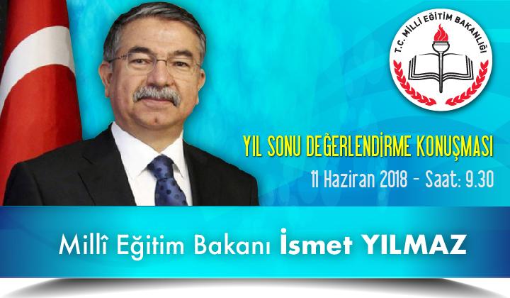 Milli Eğitim Bakanımız Sayın İsmet YILMAZ Yıl Sonu Değerlendirme Konuşması