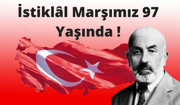 İstiklal Marşımız 97 yaşında !