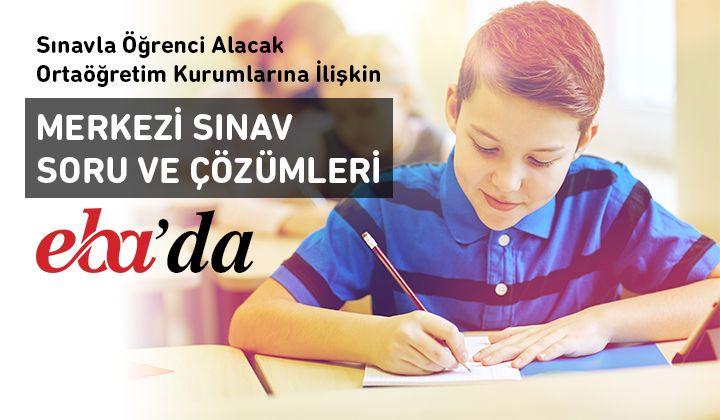 Sınavla Öğrenci Alacak Ortaöğretim Kurumlarına İlişkin Merkezi Sınav
