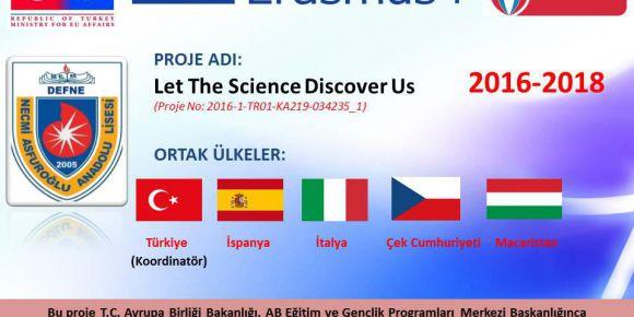 Necmi Asfuroğlu Anadolu Lisesi 2016 Erasmus+ KA219 Let The Science Discover Us Projesi