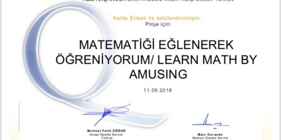 """""""Matematiği Eğlenerek Öğreniyorum"""" isimli e-twinning projemiz kalite etiket ödülü aldı"""