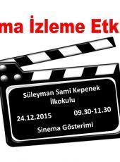 Sivas Süleyman Sami Kepenek İlkokulu Sinema İzleme Etkinliği