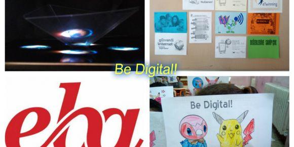 Be Digital! etwinning projeleri çalışmalarımız