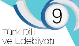 9. Sınıf Türk Dili ve Edebiyatı Dersi Kazanım Kavrama Tesleri