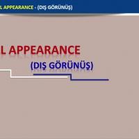Physical Appearance(Dış Görünüş)