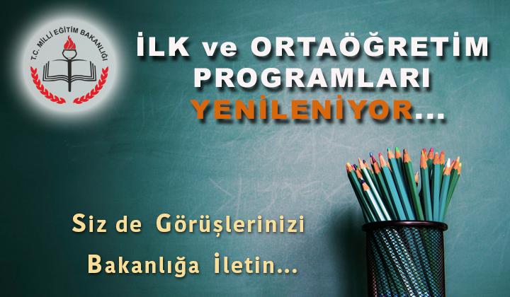 İlk ve Ortaöğretim Programları Yenileniyor...