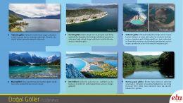 Doğal oluşumlu göller tanıtılmıştır.