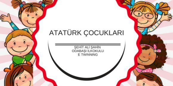 Şehit Ali Şahin Odabaşı İlkokulu Atatürk Çocukları Projesinde