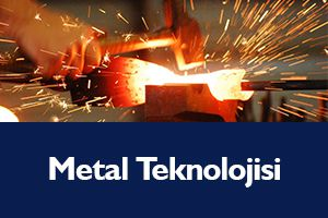 Metal Teknolojisi