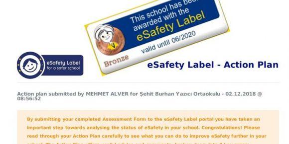 Okulumuz eSafety Label Etiketi Aldı