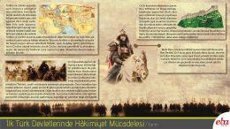 İlk Türk Devletlerinde coğrafi ve siyasi şartların getirmiş olduğu hakimiyet mücadelesinin anlatıldığı infografik çalışma.
