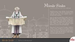 Mimar Sinan'ın hayatı ve eserleri hakkında bilgi verilen infografik çalışma