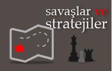 Savaş ve Stratejiler