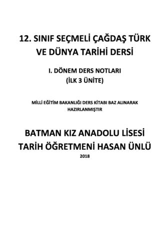 Çağdaş Türk ve Dünya Tarihi 1. Dönem ders notları (MEB ders kitabı özetli)
