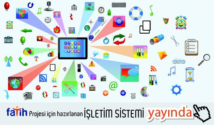 FATİH Projesi için hazırlanan işletim sistemi yayında