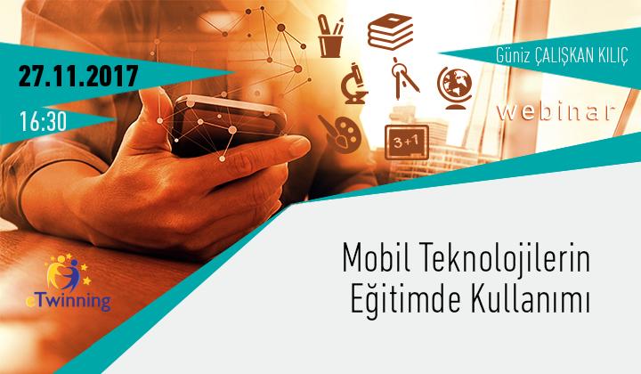 Mobil Teknolojilerin Eğitimde Kullanımı Webinar