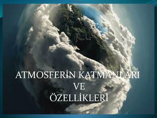 Atmosfer, Atmosferin katmanları ve özellikleri