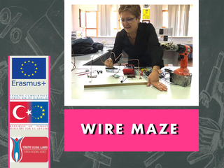 THE PHYSICS EXPERIMENT WIRE MAZE FROM ÇANAKKALE VTAL