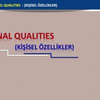 Personal Qualities (Kişisel Özellikler)