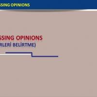 Expressing Opinions (Fikirleri İfade Etme)
