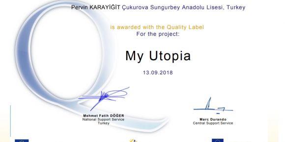 Sungurbey Anadolu Lisesi eTwinning projesi My Utopia kalite etiketi aldı