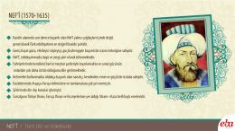 Divan edebiyatının ünlü şairlerinden Nef'i hakkında bilgi verilmiştir.