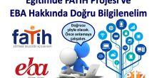 Eğitimde Fatih projesi ve EBA hakkında doğru bilgilenelim