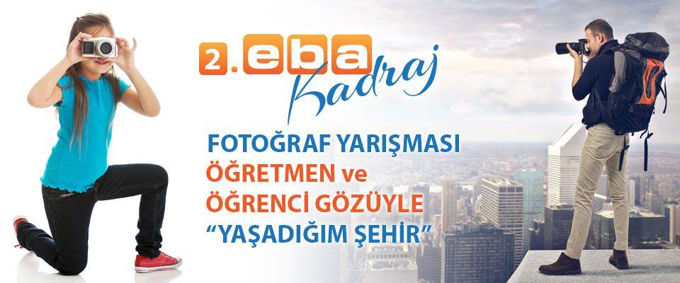 2.Eba Kadraj Fotoğraf Yarışması