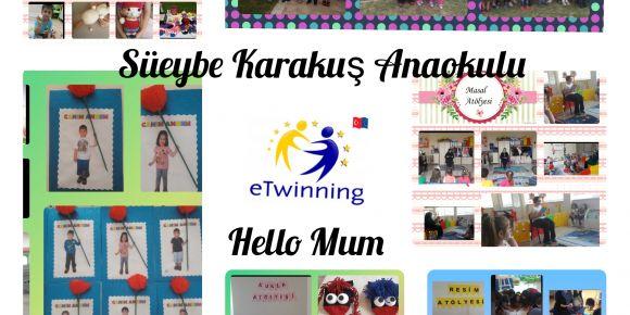 Hello Mum eTwinning projesini başarıyla tamamladık.