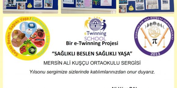 """""""Sağlıklı Beslen Sağlıklı Yaşa"""" e-Twinning projesi yıl sonu sergisi"""