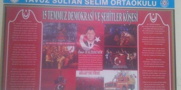 Yavuz Sultan Selim Ortaokulu 15 Temmuz Kahramanlarımızı unutmadı