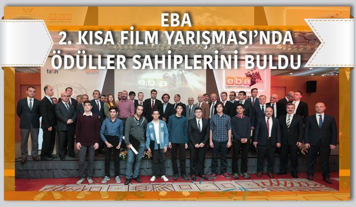 EBA 2.Kısa Film Yarışması'nda Ödüller Sahiplerini Buldu