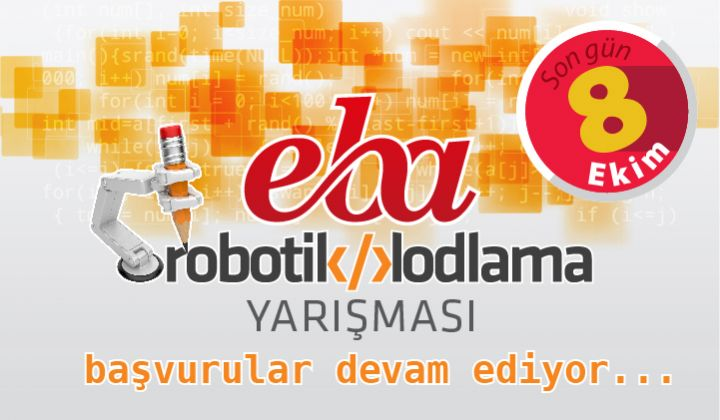 EBA Kod 1.Robotik Kodlama Yarışması Başvuruları Devam Ediyor