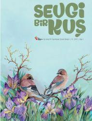 Sevgi Bir Kuş