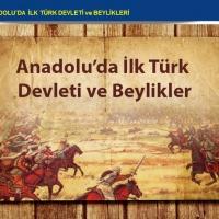 Anadoluda İlk Türk Devleti ve Beylikler
