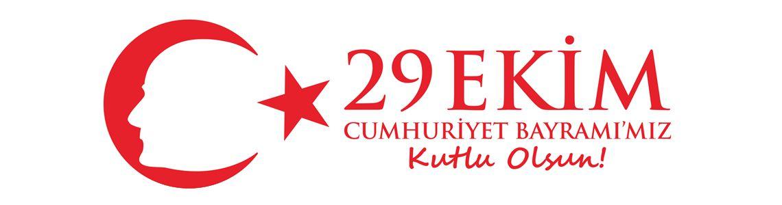 Cumhuriyet Bayramı'mız Kutlu Olsun