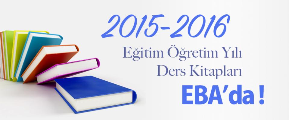 2015-2016 Ders Yılı Kitapları EBA'da!
