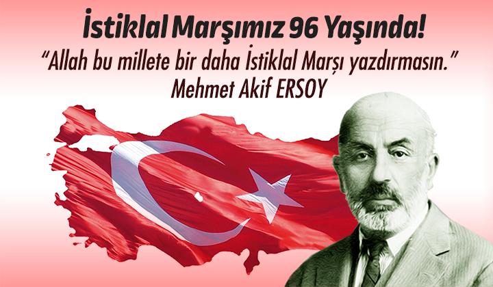 İstiklal Marşımız 96 yaşında !