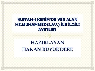 Kur'an-a göre Hazreti Muhammed (S.A.V)