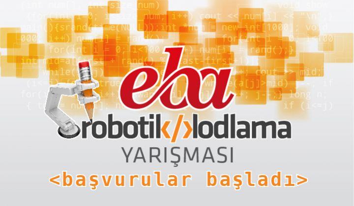 EBA Kod 1.Robotik Kodlama Yarışması Başvuruları Başladı