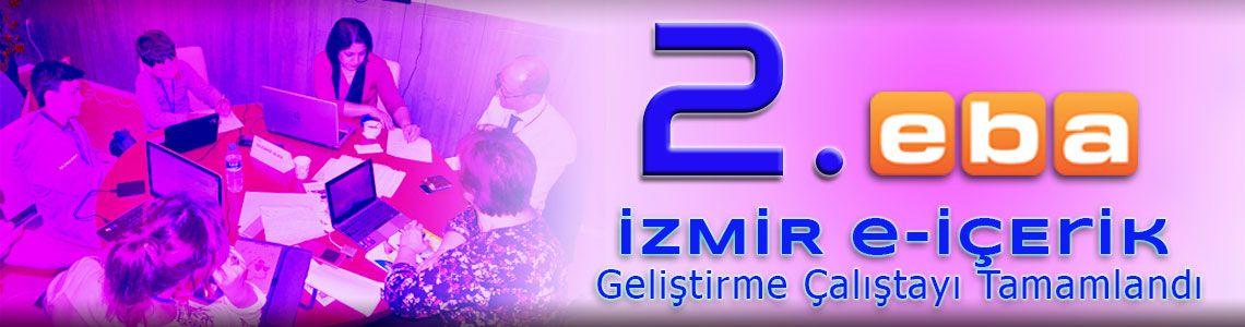 2.EBA İzmir e-İçerik Geliştirme Çalıştayı