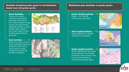 Haritalar konularına ve ölçeklerine göre çeşitlere ayrılır.