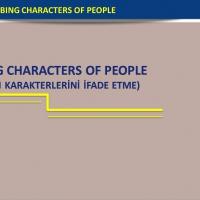 Describing Characters Of People (İnsanların Karakterlerini İfade Etme)