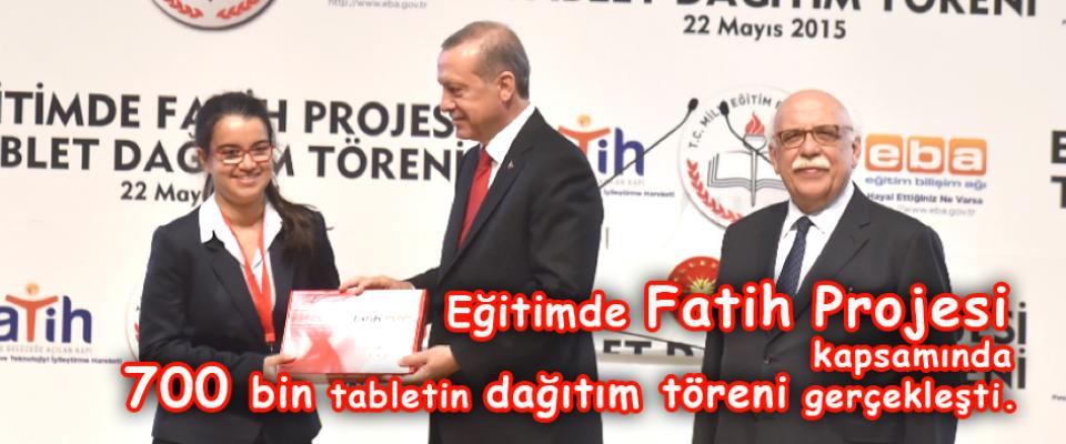 700 Bin tablet dağıtım töreni gerçekleşti