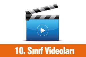 10. Sınıf Videoları