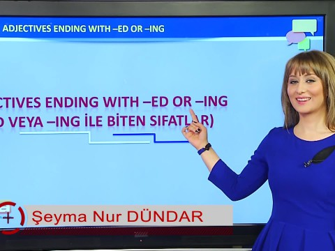 Adjectives Ending With - Ed or -Ing